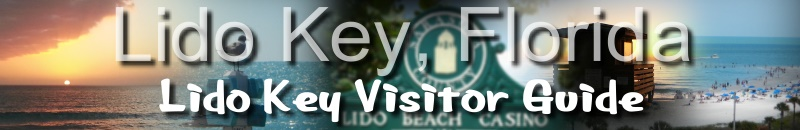 Lido Key Florida Visitor Guide